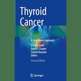 Thyroid Cancer: A Case-Based Approach
