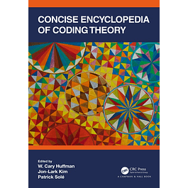 Concise Encyclopedia of Coding Theory