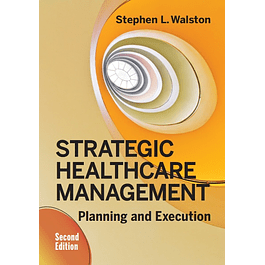 Strategic Healthcare Management: Planning and Execution