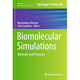 Biomolecular Simulations: Methods and Protocols