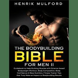 The Bodybuilding Bible for Men II