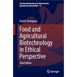 Food and Agricultural Biotechnology in Ethical Perspective