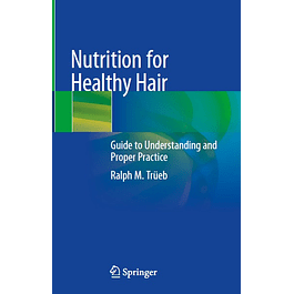 Nutrition for Healthy Hair: Guide to Understanding and Proper Practice