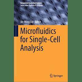 Microfluidics for Single-Cell Analysis
