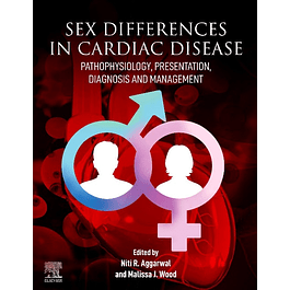 Sex differences in Cardiac Diseases: Pathophysiology, Presentation, Diagnosis and Management