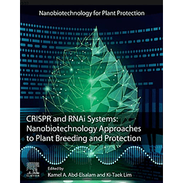 CRISPR and RNAi Systems: Nanobiotechnology Approaches to Plant Breeding and Protection