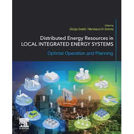 Distributed Energy Resources in Local Integrated Energy Systems: Optimal Operation and Planning