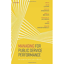 Managing for Public Service Performance: How People and Values Make a Difference