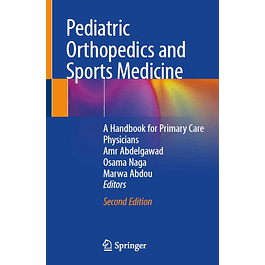 Pediatric Orthopedics and Sports Medicine: A Handbook for Primary Care Physicians