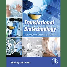 Translational Biotechnology: A Journey from Laboratory to Clinics