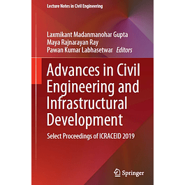 Advances in Civil Engineering and Infrastructural Development: Select Proceedings of ICRACEID 2019