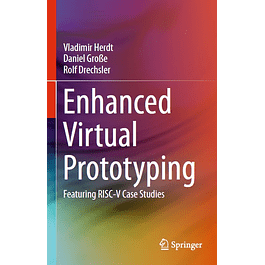 Enhanced Virtual Prototyping: Featuring RISC-V Case Studies