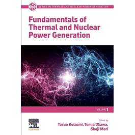 Fundamentals of Thermal and Nuclear Power Generation