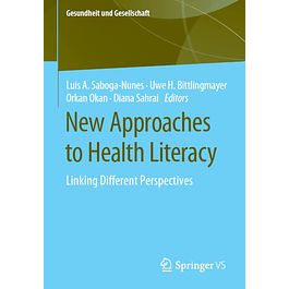 New Approaches to Health Literacy: Linking Different Perspectives