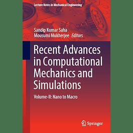 Recent Advances in Computational Mechanics and Simulations: Volume-II: Nano to Macro