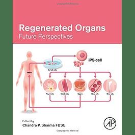 Regenerated Organs: Future Perspectives