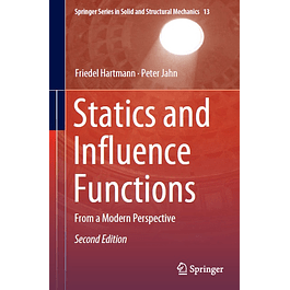 Statics and Influence Functions: From a Modern Perspective