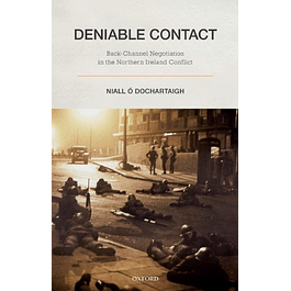 Deniable Contact: Back-Channel Negotiation in Northern Ireland