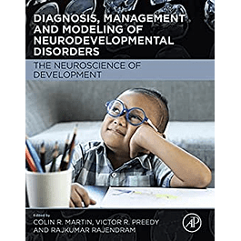 Diagnosis, Management and Modeling of Neurodevelopmental Disorders