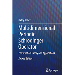 Multidimensional Periodic Schrödinger Operator: Perturbation Theory and Applications