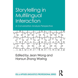 Storytelling in Multilingual Interaction: A Conversation Analysis Perspective