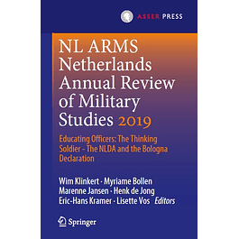 NL ARMS Netherlands Annual Review of Military Studies 2019: Educating Officers: The Thinking Soldier - The NLDA and the Bologna Declaration