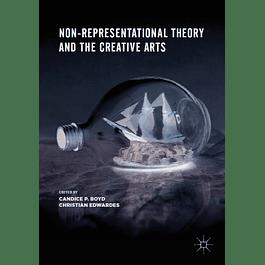 Non-Representational Theory and the Creative Arts