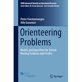 Orienteering Problems: Models and Algorithms for Vehicle Routing Problems with Profits