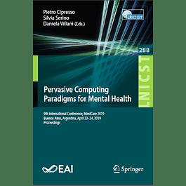 Pervasive Computing Paradigms for Mental Health