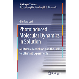 Photoinduced Molecular Dynamics in Solution: Multiscale Modelling and the Link to Ultrafast Experiments