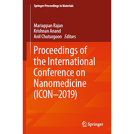 Proceedings of the International Conference on Nanomedicine (ICON-2019)
