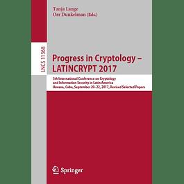 Progress in Cryptology – LATINCRYPT 2017