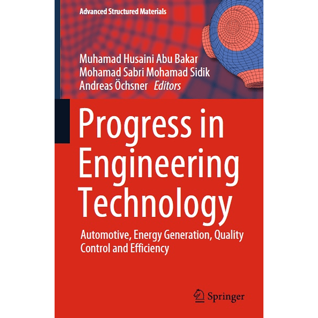 Progress in Engineering Technology: Automotive, Energy Generation, Quality Control and Efficiency