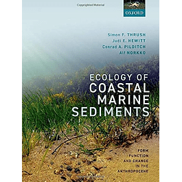 Ecology of Coastal Marine Sediments: Form, Function, and Change in the Anthropocene