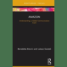 Amazon: Understanding a Global Communication Giant