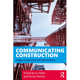Communicating Construction: Insight, Experience and Best Practice