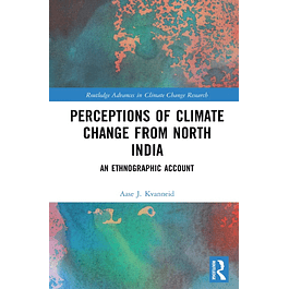 Perceptions of Climate Change from North India: An Ethnographic Account