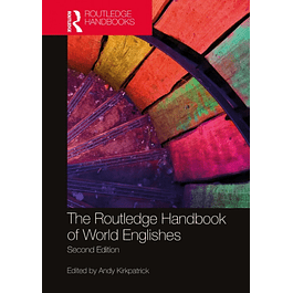 The Routledge Handbook of World Englishes