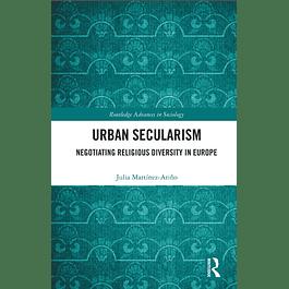 Urban Secularism: Negotiating Religious Diversity in Europe