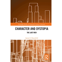 Character and Dystopia: The Last Men