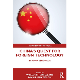 China's Quest for Foreign Technology: Beyond Espionage