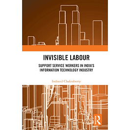 Invisible Labour: Support Service Workers in India's Information Technology