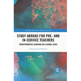 Study Abroad for Pre- and In-Service Teachers: Transformative Learning on a Global Scale