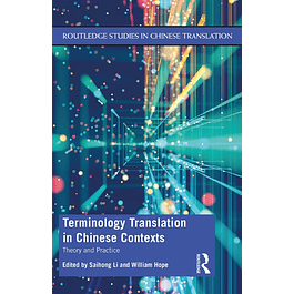 Terminology Translation in Chinese Contexts: Theory and Practice