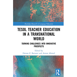 TESOL Teacher Education in a Transnational World: Turning Challenges into Innovative Prospects