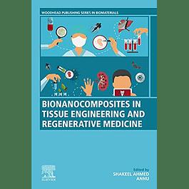 Bionanocomposites in Tissue Engineering and Regenerative Medicine