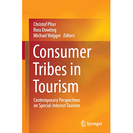 Consumer Tribes in Tourism: Contemporary Perspectives on Special-Interest Tourism