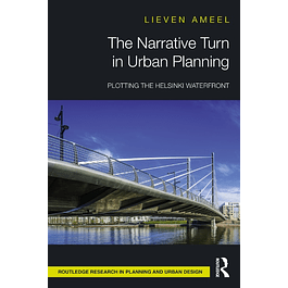 The Narrative Turn in Urban Planning: Plotting the Helsinki Waterfront