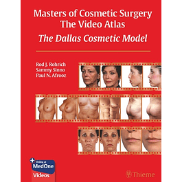 Masters of Cosmetic Surgery - The Video Atlas: The Dallas Cosmetic Model