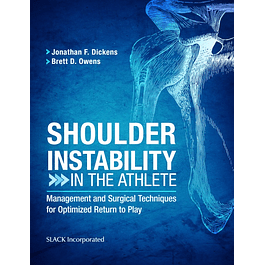 Shoulder Instability in the Athlete: Management and Surgical Techniques for Optimized Return to Play
